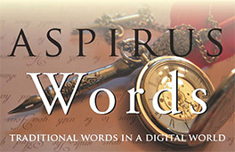 Aspirus Words - Traditional words in a digital world